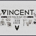 Mr Wolf pres. Vincent | Fri 26th April