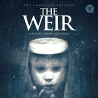 The Weir - A Play By Conor McPherson (Sunday Evening Performance)