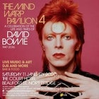 The Mind Warp Pavilion 4: A celebration of the life and times of David Bowie