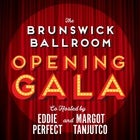 BRUNSWICK BALLROOM OPENING GALA with Eddie Perfect and Margot Tanjutco