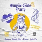 EMPIRE GIRLS PARTY