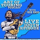 Art Of Touring Podcast - 100th Episode