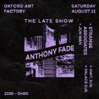 THE LATE SHOW: Anthony Fade