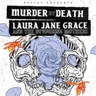 Murder By Death/Laura Jane Grace & The Devouring Mothers
