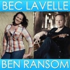 Bec Lavelle & Ben Ransom w Special Guest Cameron Daddo