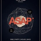 ASAP Rnb/Party/House/Bass