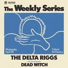 THE DELTA RIGGS — The Weekly Series
