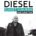 Diesel 'Sunset Suburbia' Album Tour 2021