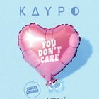 Kaypo - 'You Don't Care' Single Launch