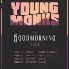 "YOUNG MONKS ""Good Morning"" Tour"
