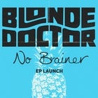 Blonde Doctor 'No Brainer'...