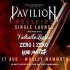 "Pavilion ""Hellfire"" Single Launch"