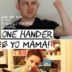 One Hander and Yo! Mama