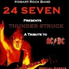 24Seven does Thunderstuck AC/DC Tribute $10