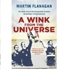 A Wink from the Universe – Martin Flanagan in discussion with Francis Leach