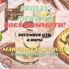 FRIDAY FIESTA'S - GOES MAMMOTH
