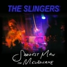 THE SLINGERS 'THE SADDEST MAN IN MELBOURNE' SINGLE LAUNCH