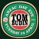 Anzac Day Eve At Candys Ft Tom Budin