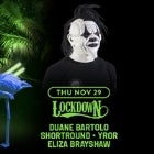 Schoolies Do It Better 2018! (Thu 29 Nov) LOCKDOWN