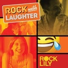 Rock With Laughter