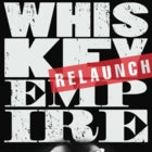 Whiskey Empire Relaunch & Xmas Show