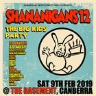 Shananigans 12 - The Big-Kids Party!!
