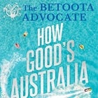 BETOOTA ADVOCATE: HOW GOOD'S AUSTRALIA? - Book launch and Conversation