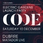 Electric Gardens Launch Party | CODE