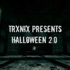 TRXNIX PRESENTS: Halloween 2.0