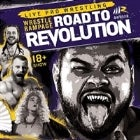 "WRESTLE RAMPAGE ""ROAD TO REVOLUTION"""