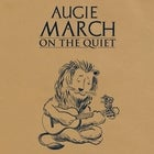 Augie March - 'On The Quiet' Tour