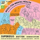 Music for Mental Health ft SuperEgo, Butter and More