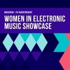 WOMEN IN ELECTRONIC MUSIC SHOWCASE