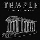 TEMPLE: THE 2ND COMING