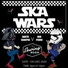 SKA WARS - Christmas Ska Party at the SewingRoom