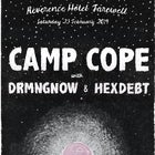 CAMP COPE farewell The Rev w/ DRMNGNOW & Hexdebt