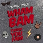 WHAM BAM: ROCKTOBER EDITION (Event is from 12noon til 5:00pm)