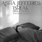 Asha Jefferies - 'Break' Single Launch