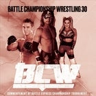 Battle Championship Wrestling 30