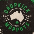 Dropkick Murphys with special guests