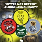 Bitter Not Better Single Launch Party
