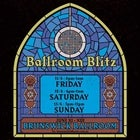 Ballroom Blitz - 3 Day Weekend Ticket