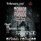Terror Parade , FriendlyFire, Trinatyde Erban Refugee