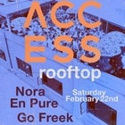 ACCESS rooftop ft. Nora En Pure + Go Freek