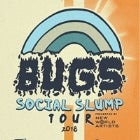 Cats May 18th: BUGS + Towns & Colourblind