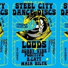 STEEL CITY DANCE DISCS PRESENTS: Loods, Bobby Vibe Positive, B.Catt and Maia Bilyk