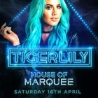 Marquee Saturdays - Tigerlily