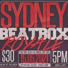 SYDNEY BEATBOX ROYALE 2021