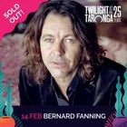 Bernard Fanning | SOLD OUT