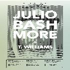 The Operatives and Novel present Julio Bashmore & T.Williams.